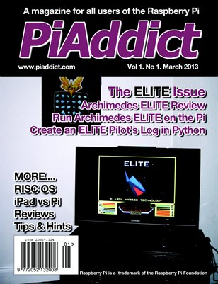 PiAddict Magazine Vol.1 No.1