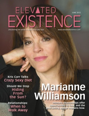June 2012 Issue With Marianne Williamson