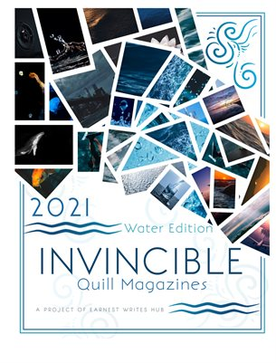 Invincible quill magazine - March 2021/ Water issue