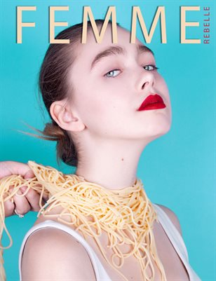 Femme Rebelle Magazine April 2019 BOOK 1 - Tia Shenton Cover