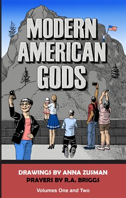 Modern American Gods Volumes One and Two