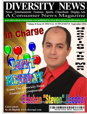Diversity News Magazine Special Print Autumn Edition Featuring and Honoring The Man In Charge Steven Escobar