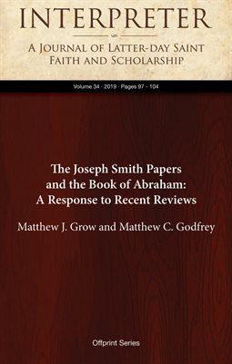 The Joseph Smith Papers and the Book of Abraham: A Response to Recent Reviews