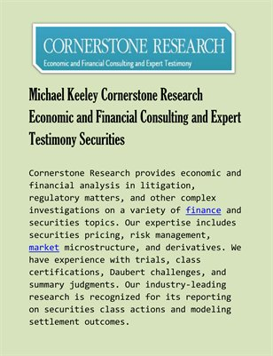 Michael Keeley Cornerstone Research Economic and Financial Consulting and Expert Testimony Securities