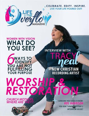 Life in the Overflow Magazine - Summer 2017