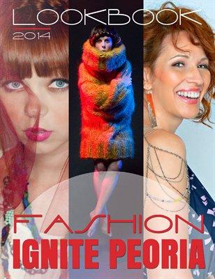 Fashion Ignite Peoria Lookbook 2014