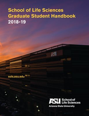 ASU School of Life Sciences Graduate Student Handbook 2018-19