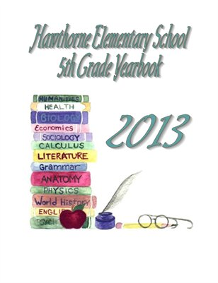 2013 Hawthorne School Yearbook