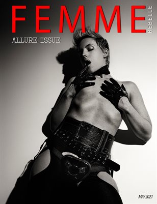 Femme Rebelle Magazine May 2021 ALLURE ISSUE - Jaded Arts Cover Cover