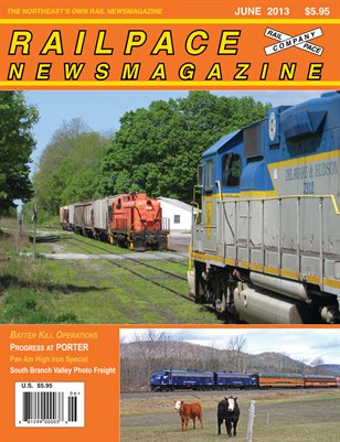 JUNE 2013 Railpace Newsmagazine