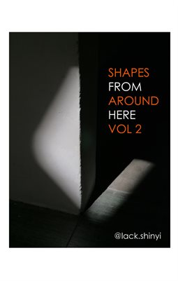 Shapes From Around Here Vol 2