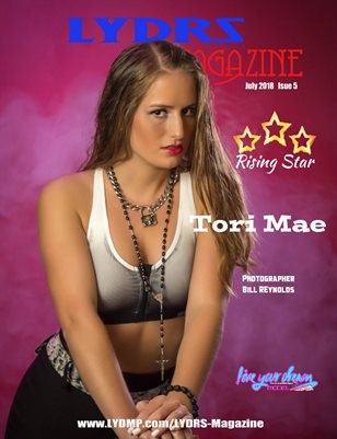 LYDRS MAGAZINE - Rising Star Model Tori Mae - July 2018