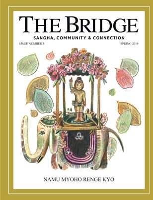 The Bridge Buddhist Magazine Issue 3 Spring 2019