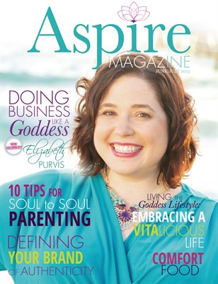 Aspire Magazine June/July 2013 - Living a Blissful Life