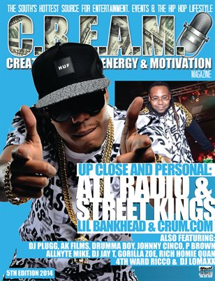 ALL NEW!!! C.R.E.A.M. MAGAZINE 5TH EDITION 2014