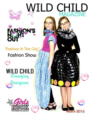 Wild Child Magazine March 2016 Deluxe Double Cover Issue