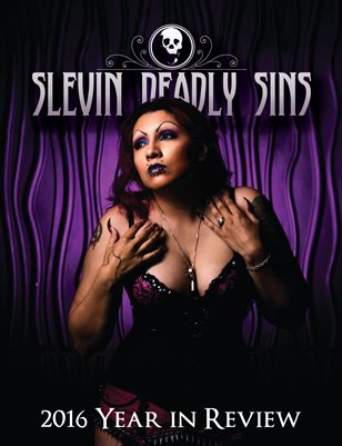 Slevin Deadly Sins 2016 Year in Review