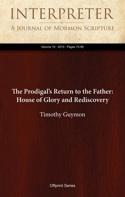 The Prodigal's Return to the Father: House of Glory and Rediscovery