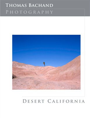 California Desert: Contemporary Landscape Photography