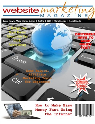 Website Marketing Magazine - The Pilot Issue - Learn How To Make Money Online