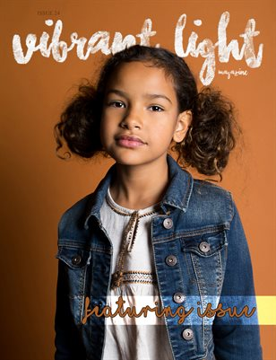 Vibrant Light Magazine: Issue 24 | Featuring Me