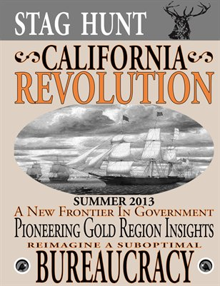 Stag Hunt: California Revolution