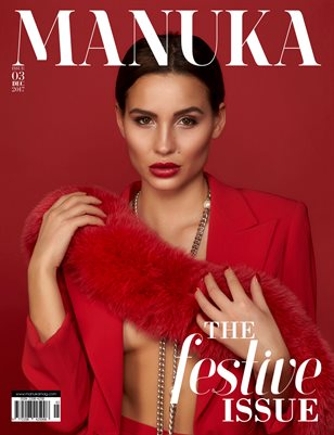 MANUKA Magazine - ISSUE 3 - The Festive Issue