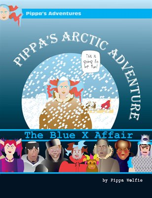 Pippa's Arctic Adventure: The Blue X Affair