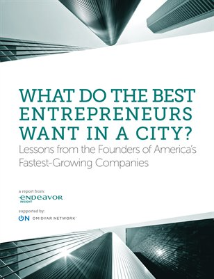 What Do the Best Entrepreneurs Want in a City?
