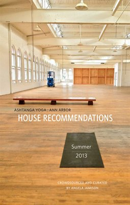 AY:A2 House Recommendations, Summer 2013