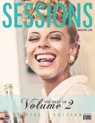 SESSIONS Magazine: The Best Of Volume 2