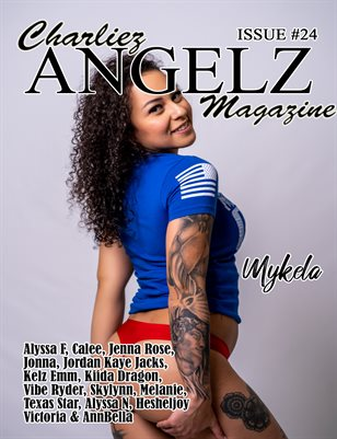 Charliez Angelz Issue #24- Mykela