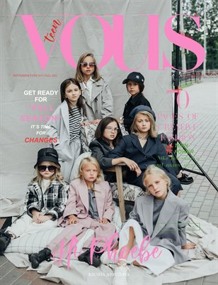 VOUS Magazine | The September Teen Edition | Vol.3 | 2021