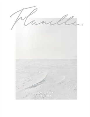 Flanelle Magazine Issue 11 - The Mineral Edition