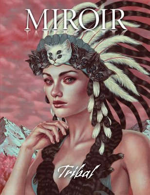 MIROIR MAGAZINE • Tribal • Casey Weldon