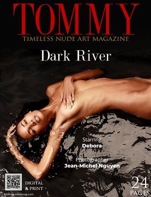 Debora - Dark River - Jean Michel Nguyen