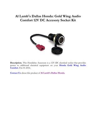 Al Lamb's Dallas Honda: Gold Wing Audio Comfort 12V DC Accesory Socket Kit