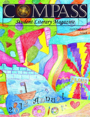 The Compass Student Literary Magazine: 2012 Annual