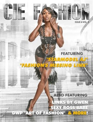 CIE Fashion Magazine Featuring STARMODEL AJ W/ LINKS BY GWEN