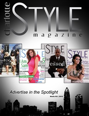 Charlotte STYLE Magazine 2010 Media Kit