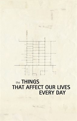Things That Affect Our Lives Every Day