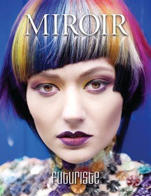MIROIR MAGAZINE • Futuriste • Ricky Woodside / Rhys Ellis