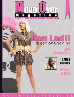 MoveOver Magazine: Senior Issue - Starring Queen Of The Ring Don Ladyii