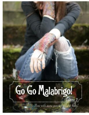 Go Go Malabrigo Volume 2