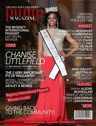 PUMP Magazine Regency International Edition Featuring Chanise Littlefield