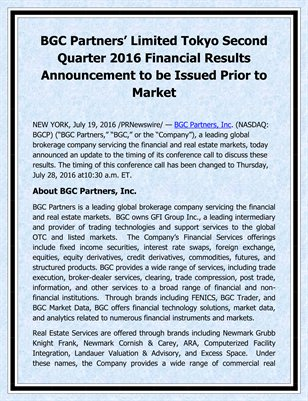 BGC Partners' Limited Tokyo Second Quarter 2016 Financial Results Announcement to be Issued Prior to Market