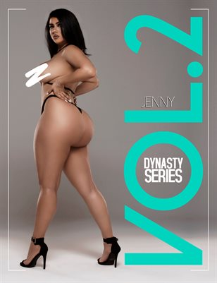 DynastySeries™ Presents: Volume 2 – Jenny Castro