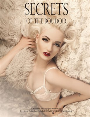 Secrets of the Boudoir - A Boudoir Photography Masterclass