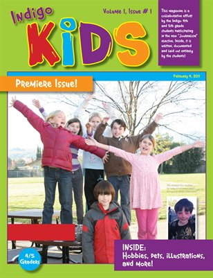 Indigo Kids Premiere Issue