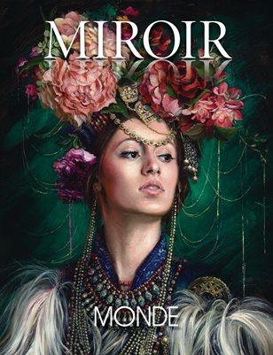 MIROIR MAGAZINE • Monde • Alexandra Manukyan